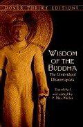 Wisdom Of The Buddha: The Unabridge Dhammapada - Muller F. Max