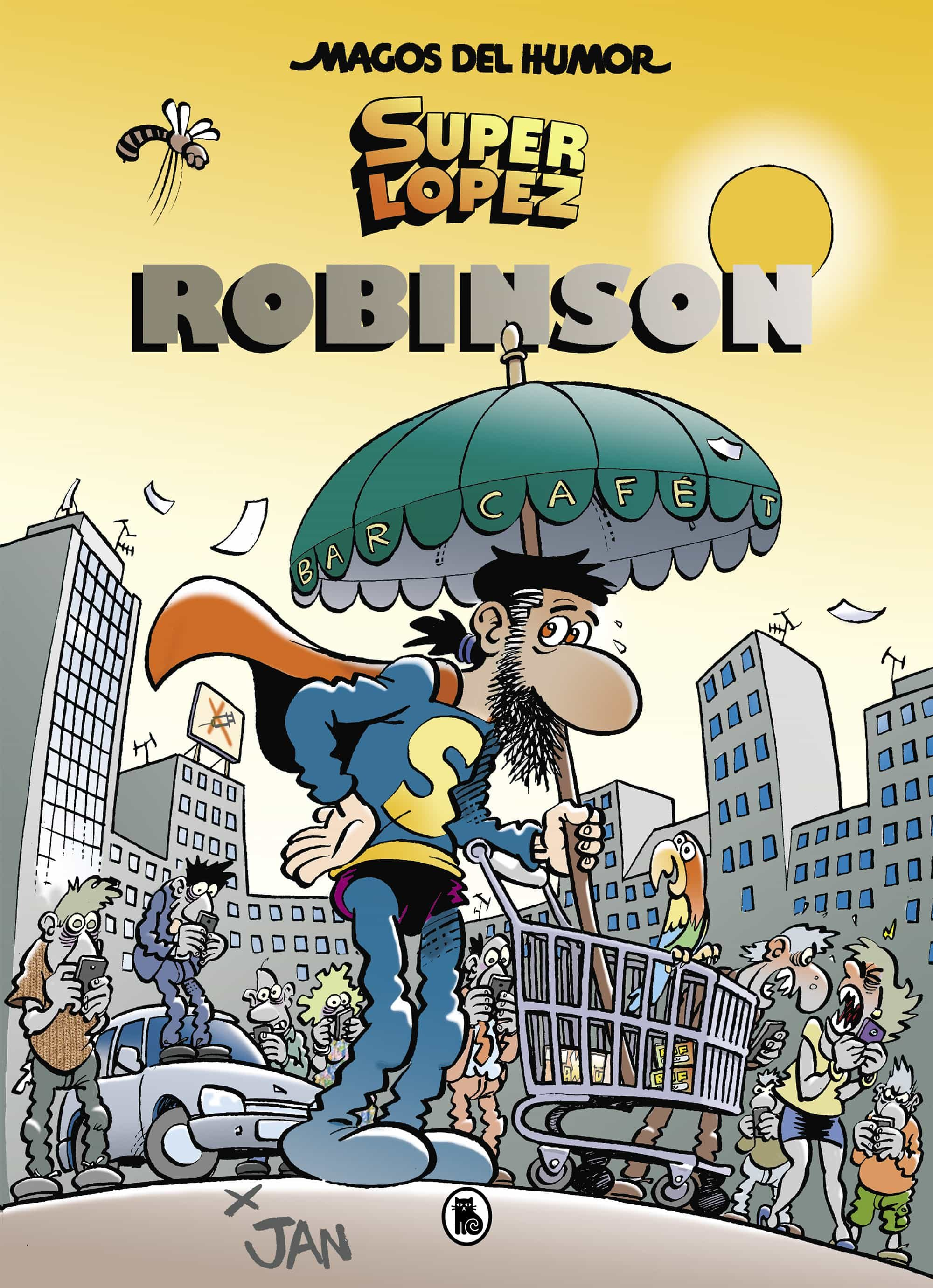 Superlopez: Robinson (magos Del Humor 193) - Jan