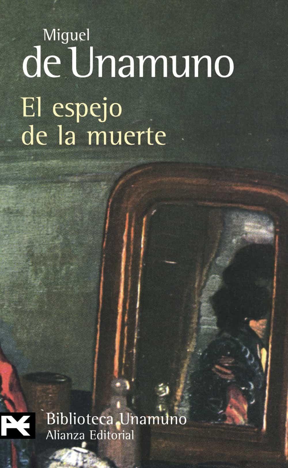 El Espejo De La Muerte - Unamuno Miguel De