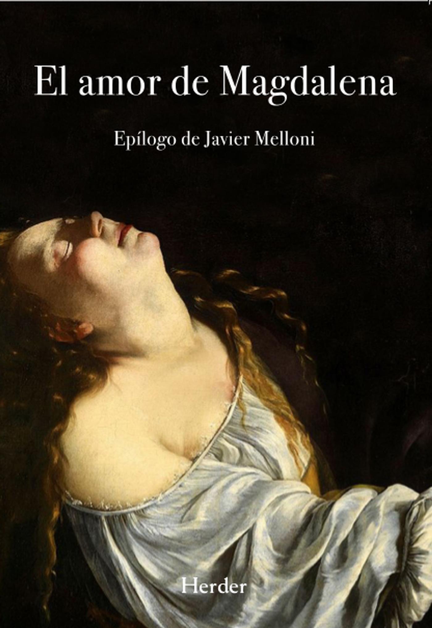 El Amor De Magdalena (2ª Ed.) - Anonimo
