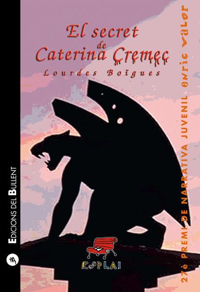 El Secret De Caterina Cremec - Boigues Lourdes