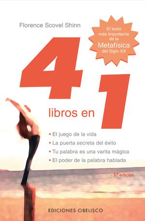 4 Libros En 1. El Texto Más Importante De La Metafísica Del Siglo Xx - Scovel Shinn Florence