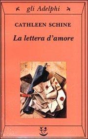 La Lettera D Amore - Schine Cathleen