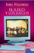 El Juego Y Los Juegos - Moreno Ines