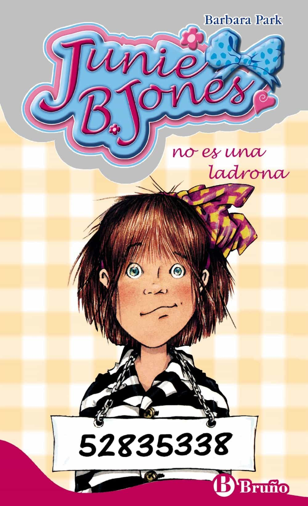 Junie B Jones No Es Una Ladrona - Park Barbara