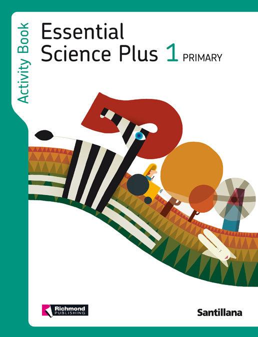 Essential Science Plus 1 Activity Book 1º Primaria - Vv.aa.