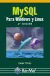 Mysql Para Windows Y Linux (2ª Ed) - Perez Cesar
