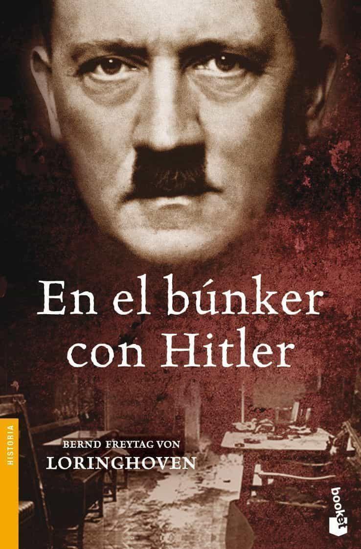 En El Bunker Con Hitler - Loringhoven Bernd Freytag Von