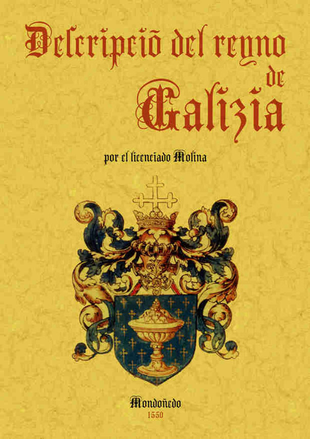 Descripcion Del Reino De Galicia (ed. Facsimil) - Vv.aa.