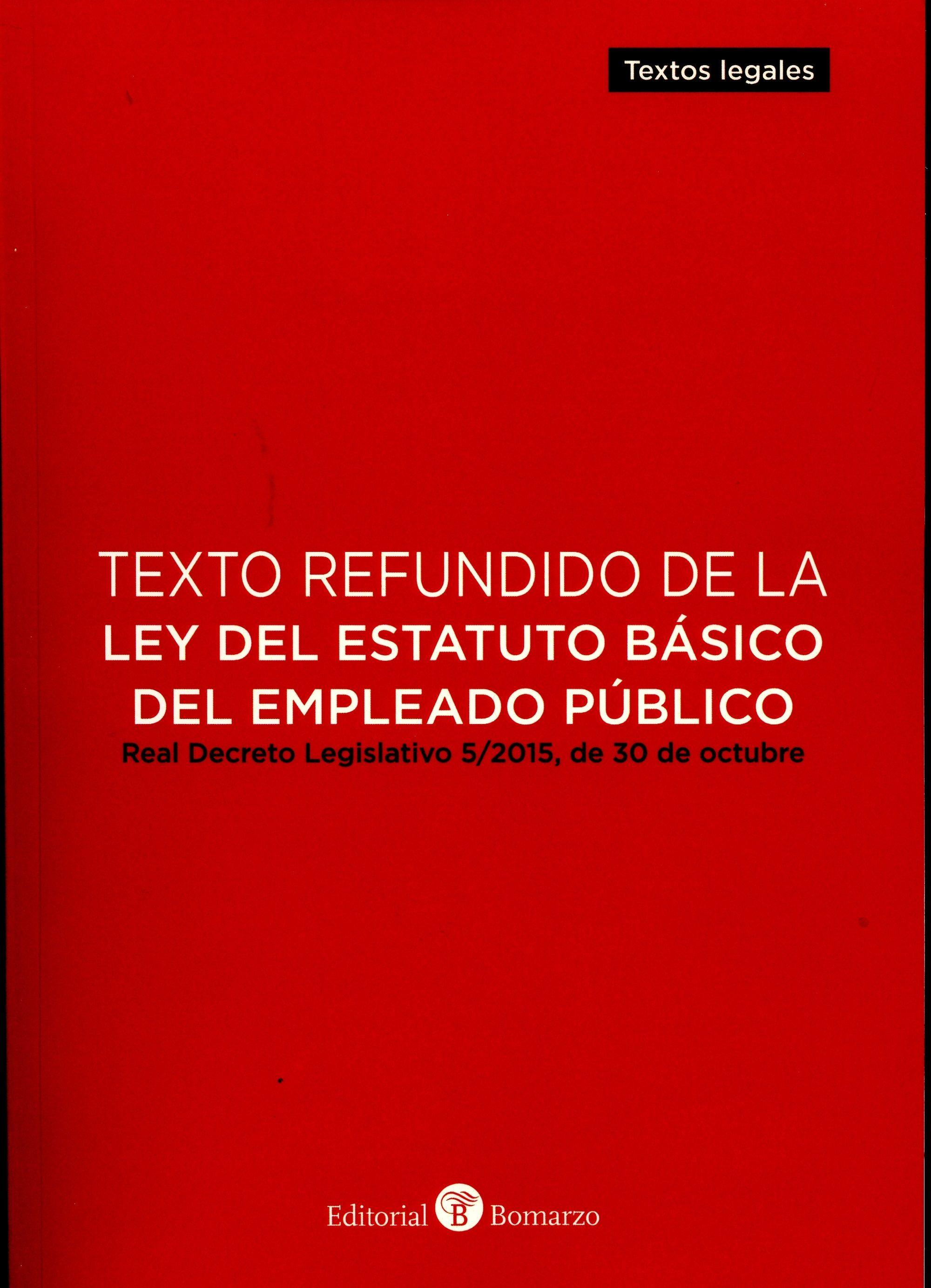 Texto Refundido De La Ley Del Estatuto Basico Del Empleado Público - Vv.aa.