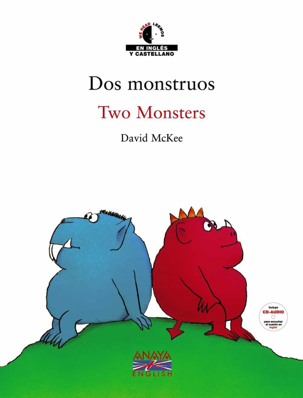 Dos Monstruos = Two Monsters (ed. Bilingüe Español-ingles) (inclu Ye A - Mckee David
