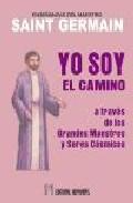 Yo Soy El Camino - Saint Germain Conde De