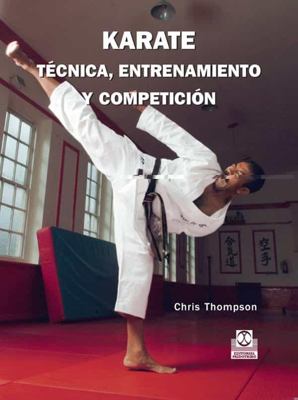Karate Tecnica Entrenamiento Y Competicion - Thompson Chris