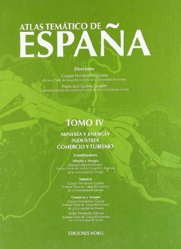 Atlas Tematico De España Tomo Iv - Fernandez Cuesta Gaspar