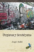 Utopistas Y Desutopatas - Calle Angel