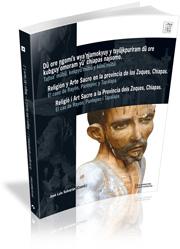 Religion Y Arte En La Provincia De Los Zoques Chiapas. El Caso D E Ray - Sulvaran Jose Luis