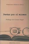 Poetas Por Si Mismos - Estevez Francisco