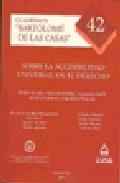 Sobre La Accesibilidad Universal En El Derecho : Cuadernos Barto Lome - Vv.aa.