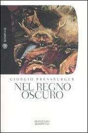 Viaggio Nel Regno Oscuro - Pressburger Giorgio