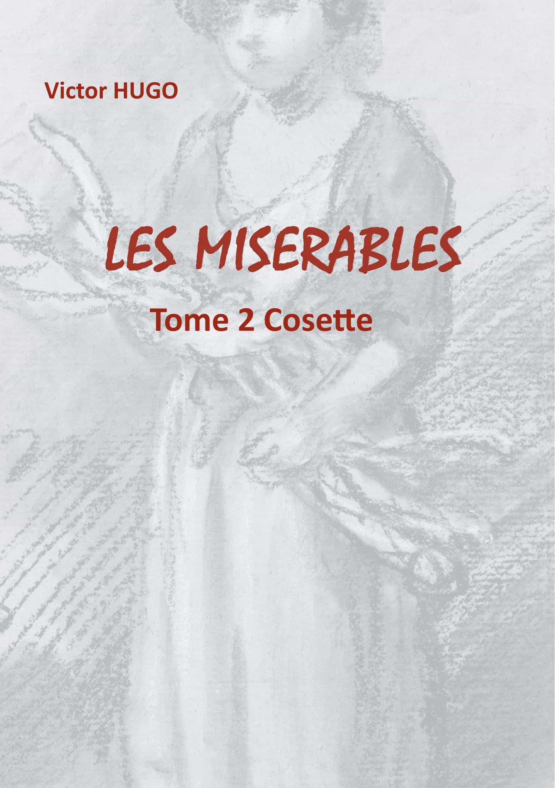 Les Misérables - Hugo Victor