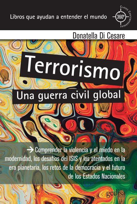 Terrorismo: Una Guerra Civil Global - Di Cesare Donatella
