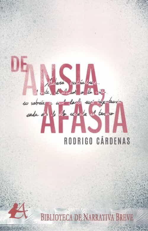 De Ansia Afasia - Cardenas Rodrigo