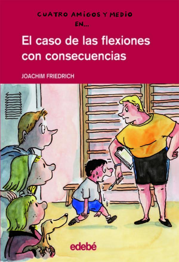 El Caso De Las Flexiones Con Consecuencias - Friedrich Joachim