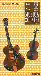 Historia De La Musica Country (vol. I) - Trulls Alfonso