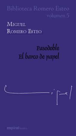 Biblioteca Romero Esteo (vol. 5) - Romero Esteo Miguel