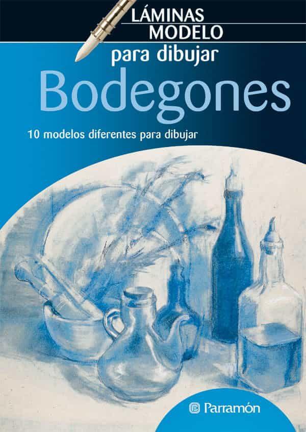 Bodegones: Laminas Modelo Para Dibujar - Vv.aa.