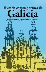Historia Contemporanea De Galicia - Juana Jesus De