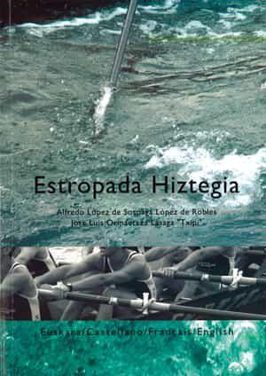 Estropada Hiztegia (euskara/castellano/français/english) - Lopez De Sosoaga Alfredo