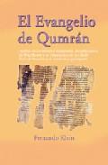 El Evangelio De Qumran: Analisis De Los Ultimos E Impactantes Des Cubr - Klein Fernando