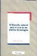 Derecho Laboral Ante El Reto De Las Nuevas Tecnologias - Algar Jimenez Carmen