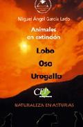 Animales En Extincion: Lobo Oso Urogallo. (coleccion Universida D En E - Vv.aa.