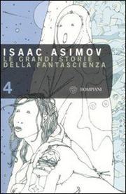 Le Grandi Storie Della Fantascienza. Vol. 4: Manicomio. - Vv.aa.