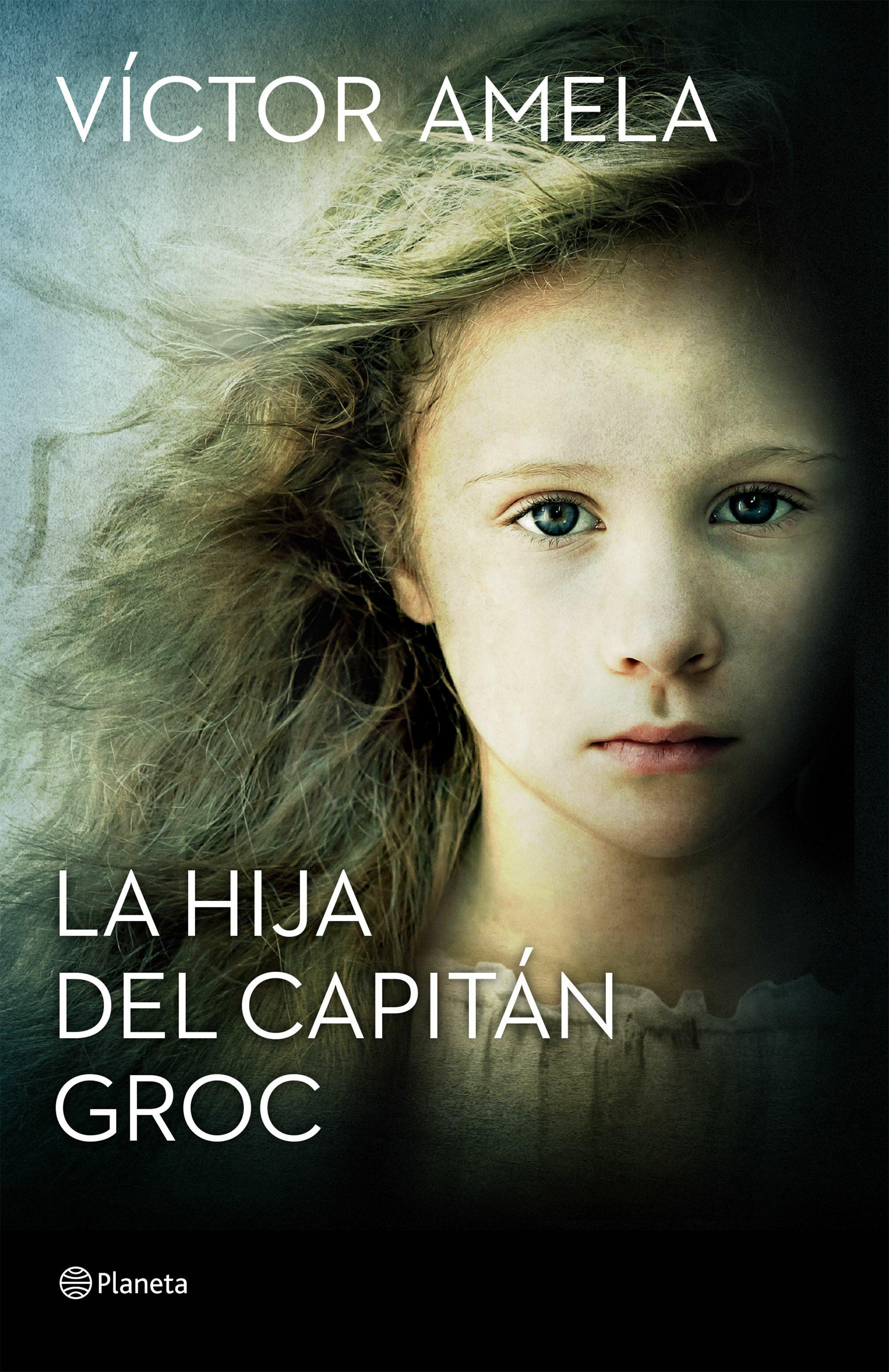 La Hija Del Capitan Groc (premio Ramon Llull 2016) - Amela Victor