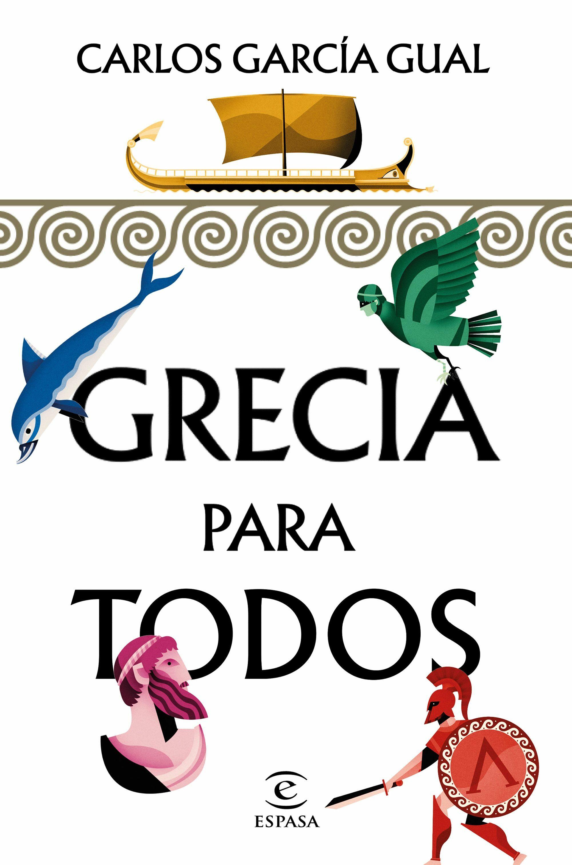 Grecia Para Todos - Garcia Gual Carlos