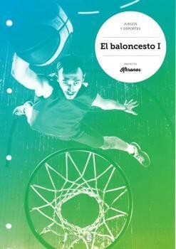 El Baloncesto I Proyecto Khronos - Vv.aa.
