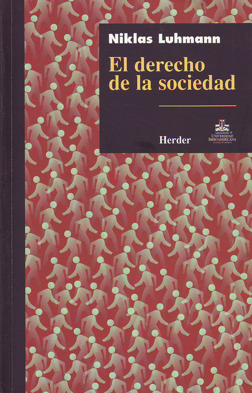 El Derecho De La Sociedad - Luhmann Niklas