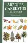Arboles Y Arbustos De Europa (2ª Ed.) - Polunin Oleg