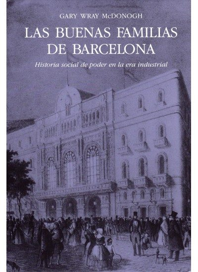 Buenas Familias De Barcelona Las - Macdonogh Gary