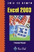 Guia De Campo Excel 2003 - Pascual Gonzalez Francisco