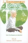 La Atencion Y La Libertad Interior (libro + Dvd) Serie: El Ser Hu Mano - Krishnamurti Jiddu