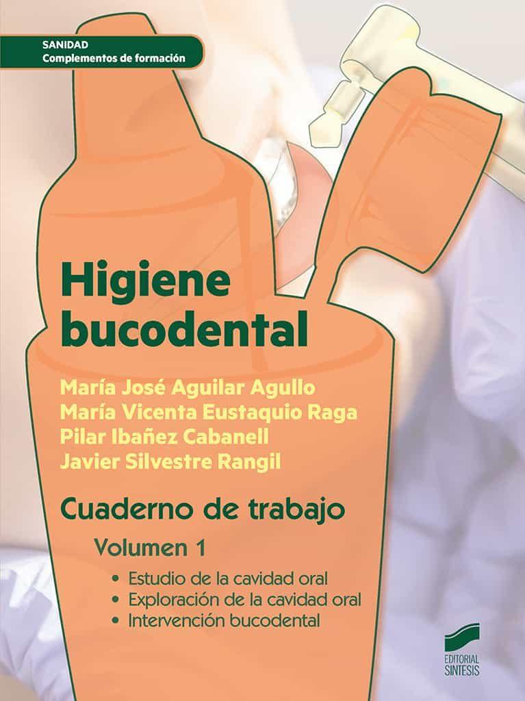 Higiene Bucodental. Cuaderno De Trabajo. Volumen 1 - Vv.aa.