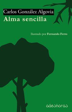 Alma Sencilla - Gonzalez Algovia Carlos