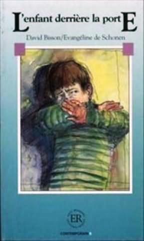 L Enfant Darriere La Porte Nivel B (intermedio) (2nd Ed) - Bisson David