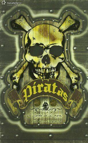 Piratas. El Azote De Los Mares - Carpenter John