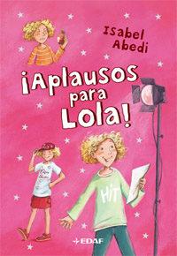 ¡aplausos Para Lola! (tomo 4) - Abedi Isabel