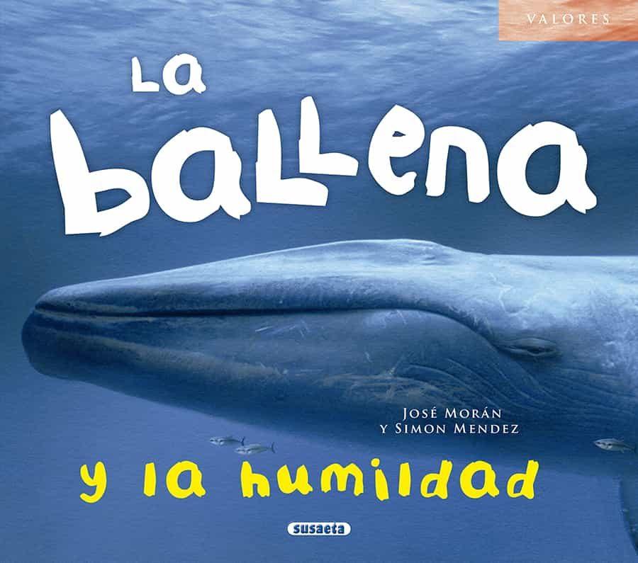 La Ballena Y La Humildad - Moran Jose
